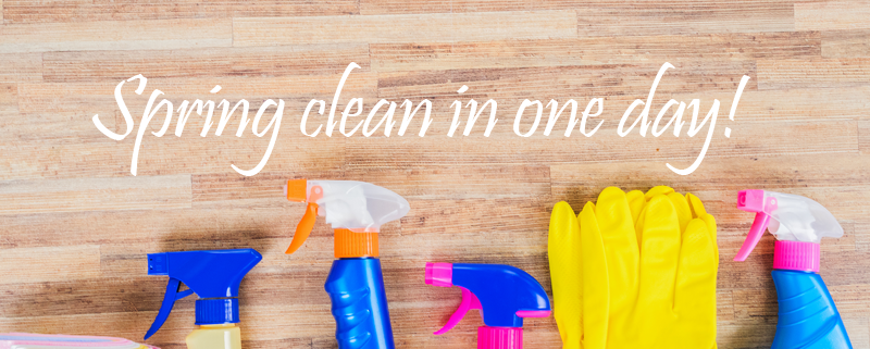 Spring clean in one day